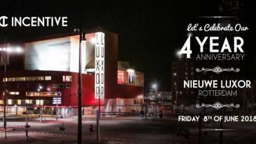Incentive – Nieuwe Luxor Theater (4 Year Anniversary)